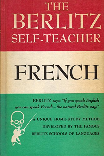 9780448014210: The Berlitz Self Teacher: French (English and French Edition)