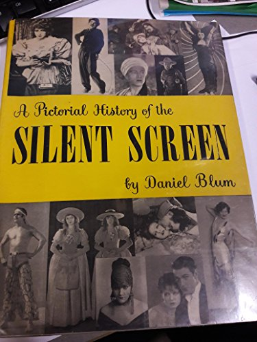 9780448014777: A Pictorial History of the Silent Screen (A Pictorial History of)