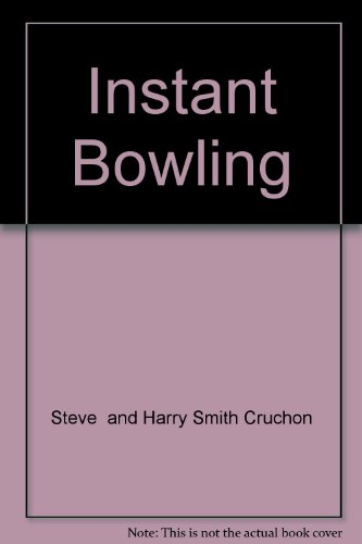 Instant Bowling