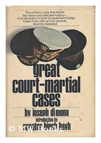 GREAT COURT-MARTIAL CASES: DiMona, Joseph