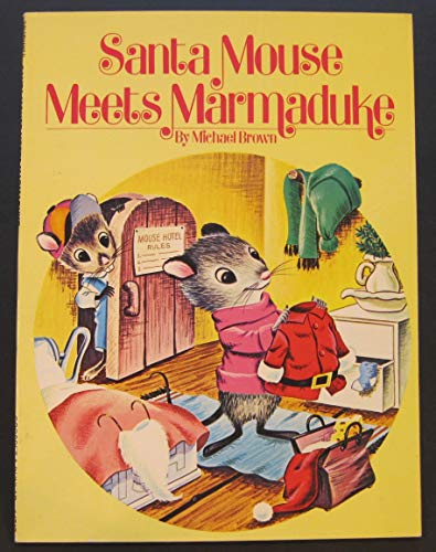 Santa Mouse Meets Marmaduke: Michael Brown