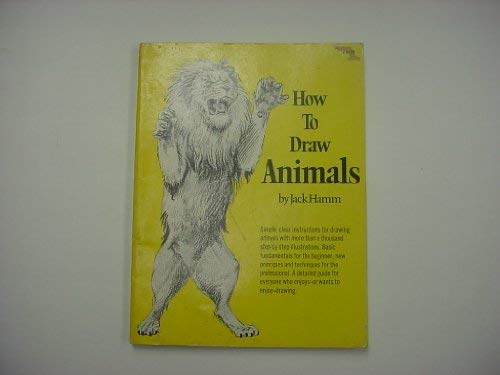 How to Draw Animals (0448019086) by Jack Hamm; Jack Hamm