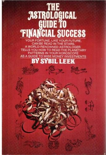 9780448019437: The astrological guide to financial success
