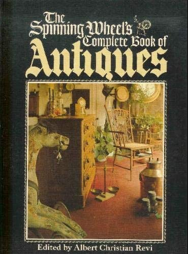 9780448019536: Spinning Wheel Complete Book of Antiques