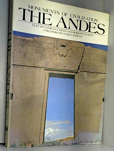 Monuments of Civilization: The Andes