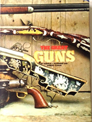 The Great Guns.: Peterson, Harold L. and, Elman, Robert