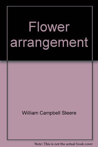 Flower arrangement The Ikebana way,: Steere, William Campbell