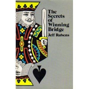 Secrets of Winning Bridge: Jeff Rubens