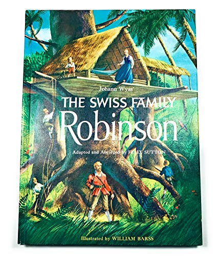 9780448021362: Johann Wyss' The Swiss Family Robinson