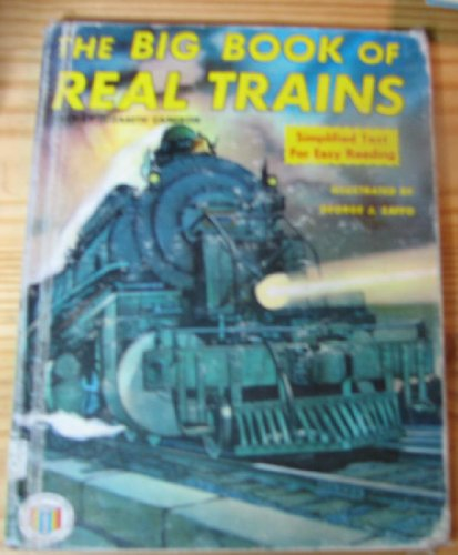 The Big Book Of Real Trains: Elizabeth Cameron; George