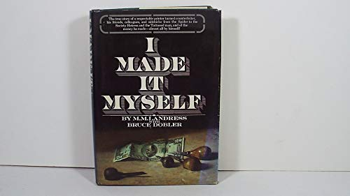 9780448022062: I Made it Myself / by M. M. Landress with Bruce Dobler