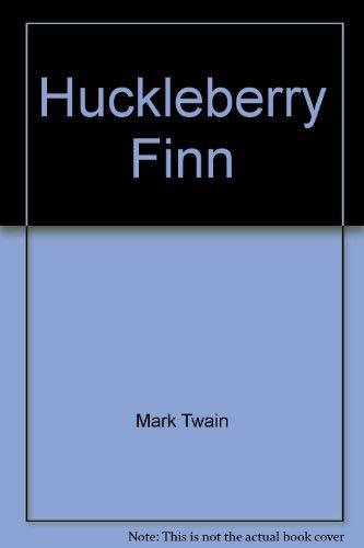 Mark Twain's Adventures of Huckleberry Finn: Cushing, Mary, abridged
