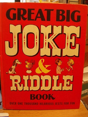 9780448025841: Great Big Joke and Riddle Book