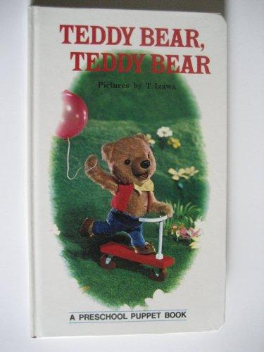 9780448026800: Teddy Bear, Teddy Bear ( a Preschool Puppet Book )