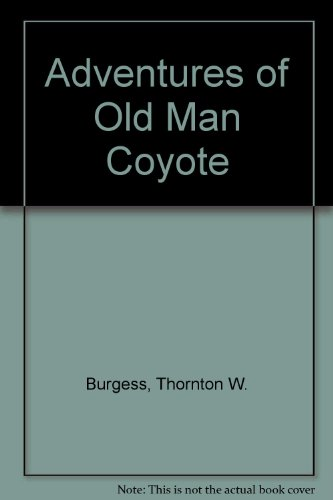 9780448027081: Adventures of Old Man Coyote