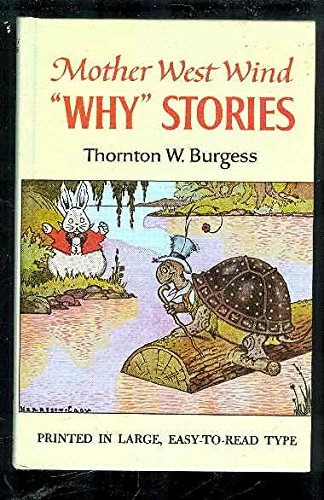 Mother West Wind Why Stories (Mother West Wind Series, Book 5) (0448027658) by Thornton W. Burgess
