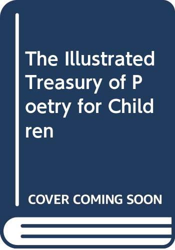 9780448028286: The Illustrated Treasury of Poetry for Children