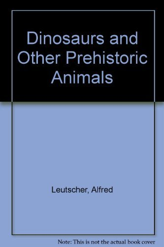 9780448028811: Dinosaurs and Other Prehistoric Animals