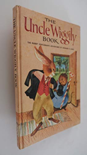 The Uncle Wiggily Book: Howard R. Garis