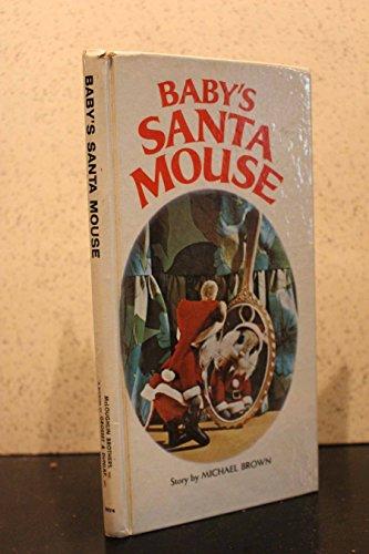 9780448030913: Baby's Santa Mouse (So Tall Board Books)