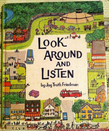 Look Around and Listen: Joy Troth Friedman