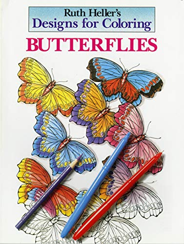 Designs for Coloring: Butterflies: Heller, Ruth