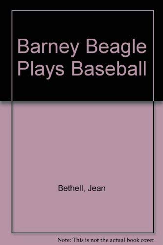 9780448034331: Barney Beagle Plays Baseball