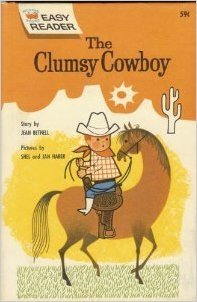 9780448034409: The Clumsy Cowboy (Wonder Books Easy Readers)
