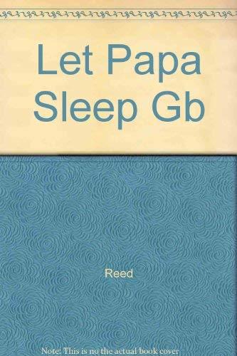Let Papa Sleep: Ananya Mukherjee Reed