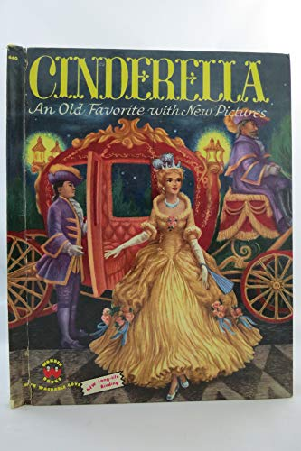 9780448042084: Cinderella: An Old Favorite with New Pictures