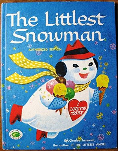 Littlest Snowman: Charles Tazewell