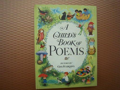 9780448043029: Gyo Fujikawa's: A Child's Book of Poems