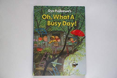 9780448043043: Gyo Fujikawa's Oh, What a Busy Day!