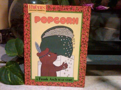 9780448043333: Popcorn: A Frank Asch Bear Story