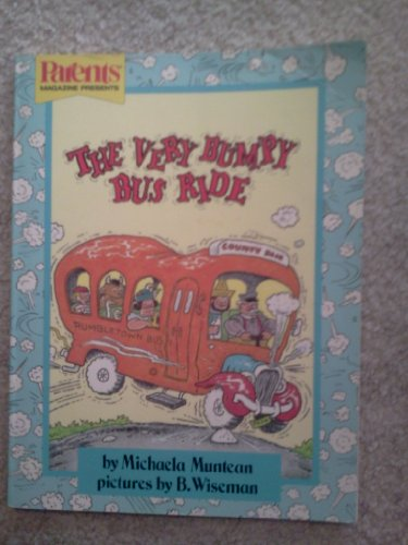 Very Bumpy Bus Ride (Gold Banner Books): Muntean, Michael A.