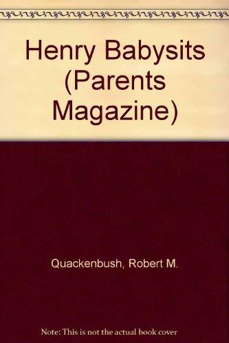 9780448043388: Henry Babysits (Parents Magazine)