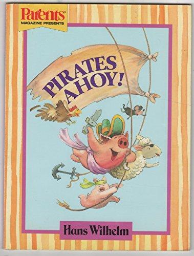 9780448043401: Pirates Ahoy (Parents Magazine)