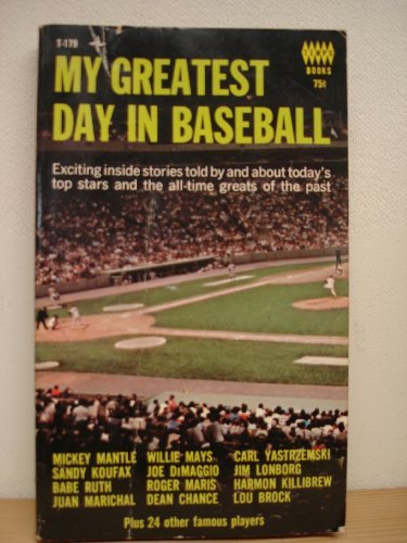 9780448048796: My Greatest Day in Baseball