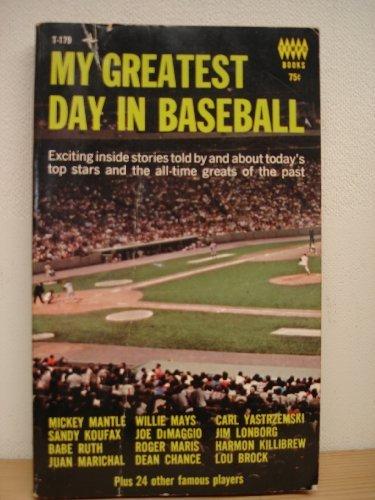 9780448048796: My Greatest Day in Baseball