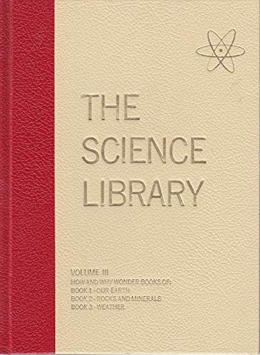 9780448050102: The How and Why Wonder Book of 1) Our Earth 2) Rocks and Minerals 3) Weather (The Science Library, III)