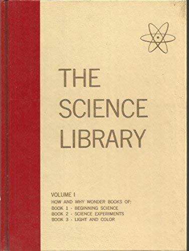 9780448050119: The How and Why Wonder Book of : Beginning Science (The Science Library, Volumes 1)