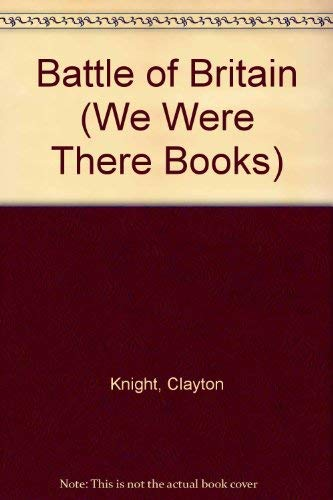 9780448050249: Battle of Britain (We Were There Books)