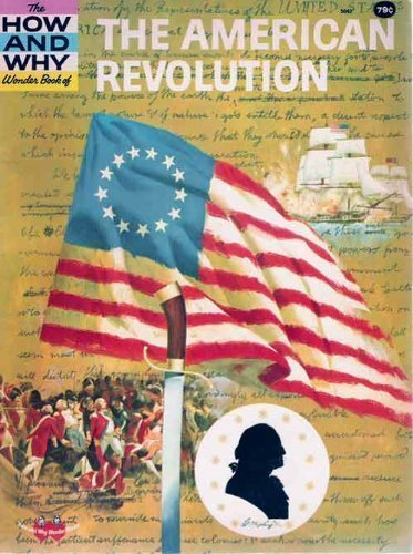 9780448050423: American Revolution (How & Why Wonder Book)