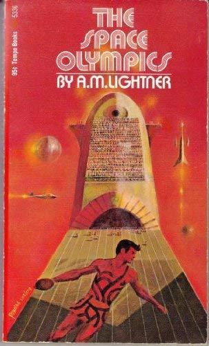 The space olympics (A Tempo book : Hopf, Alice Lightner