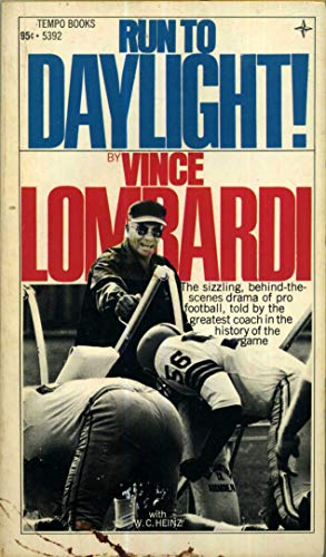 Run to Daylight!: Vince Lombardi