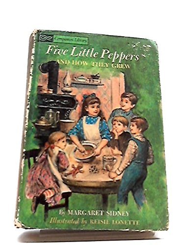 9780448054599: Five Little Peppers and How They Grew / Alice in Wonderland & Through the Looking-Glass (Companion Library, Companion Library)