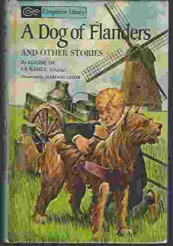 Dog of Flanders and Other Stories (: Louise De La