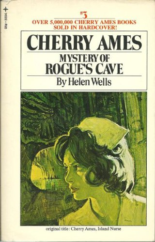 Cherry Ames: Mystery of Rogue's Cave: Helen Wells