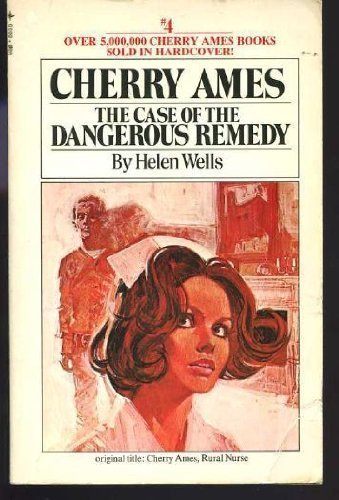 9780448055558: The Case of the Dangerous Remedy (Cherry Ames #4)