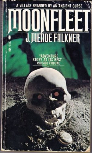 Moonfleet: J. Meade Falkner
